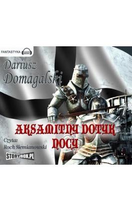 Aksamitny dotyk nocy - Dariusz Domagalski - Audiobook - 978-83-7927-121-4
