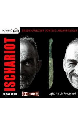 Ischariot - Roman Konik - Audiobook - 978-83-7927-122-1