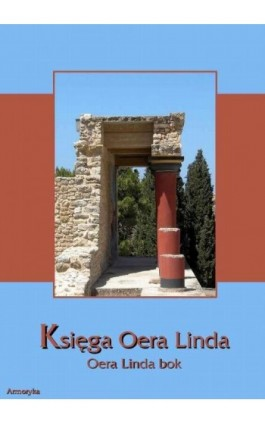 Księga Oera Linda. Oera Linda book - Nieznany - Ebook - 978-83-64145-26-1