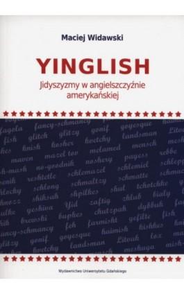 Yinglish - Maciej Widawski - Ebook - 978-83-7865-629-6