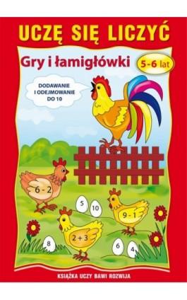 Uczę się liczyć. Gry i łamigłówki. 5-6 lat - Beata Guzowska - Ebook - 978-83-7898-392-7