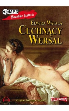 Cuchnący Wersal - Elwira Watała - Audiobook - 978-83-7927-666-0