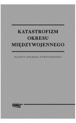 Katastrofizm okresu międzywojennego - Praca zbiorowa - Ebook - 978-83-62609-36-9