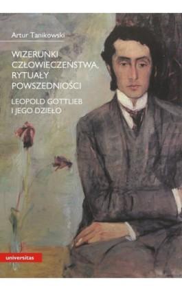Wizerunki człowieczeństwa, rytuały powszedniości - Artur Tanikowski - Ebook - 978-83-242-1541-6