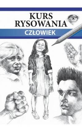 Kurs rysowania Człowiek - Mateusz Jagielski - Ebook - 978-83-7898-504-4
