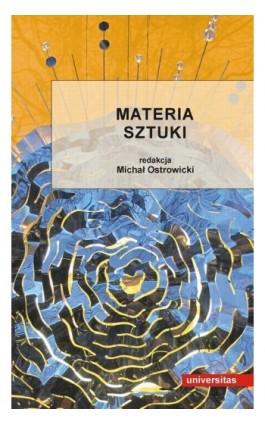 Materia sztuki - Michał Ostrowicki - Ebook - 978-83-242-1420-4