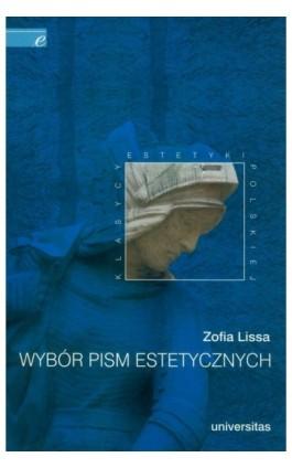Wybór pism estetycznych - Zofia Lissa - Ebook - 978-83-242-1037-4