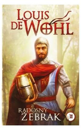 Radosny żebrak - Louis de Wohl - Ebook - 978-83-257-0648-7