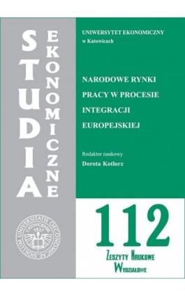 Narodowe rynki pracy w procesie integracji europejskiej. SE 112 - Ebook