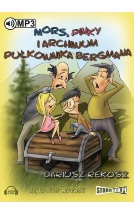 Mors, Pinky i archiwum pułkownika Bergmana - Dariusz Rekosz - Audiobook - 978-83-7927-437-6