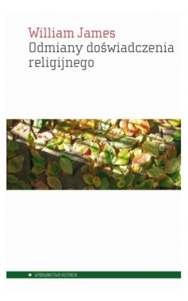 Odmiany doświadczenia religijnego - William James - Ebook - 978-83-61182-64-1