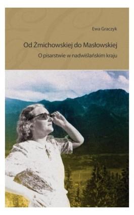 Od Żmichowskiej do Masłowskiej - Ewa Graczyk - Ebook - 978-83-7865-136-9