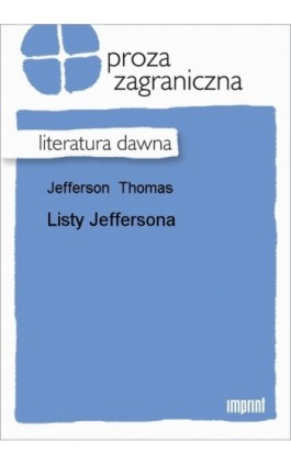 Listy Jeffersona - Thomas Jefferson - Ebook - 978-83-270-0544-1