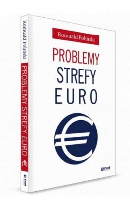 Problemy strefy euro - Romuald Poliński - Ebook - 978-83-64691-12-6