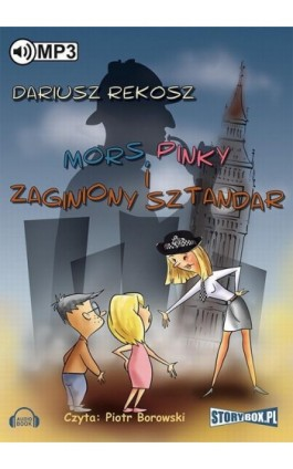Mors, Pinky i zaginiony sztandar - Dariusz Rekosz - Audiobook - 978-83-7927-314-0