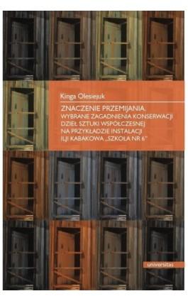 Znaczenia przemijania - Kinga Olesiejuk - Ebook - 978-83-242-1419-8
