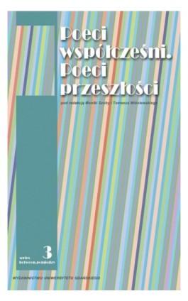 Poeci współcześni. Poeci przeszłości - Ebook - 978-83-7865-123-9