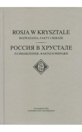 Rosja w krysztale - Ebook - 978-83-7865-184-0