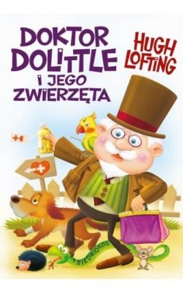 Doktor Dolittle i jego zwierzęta - Hugh Lofting - Ebook - 978-83-7791-901-9