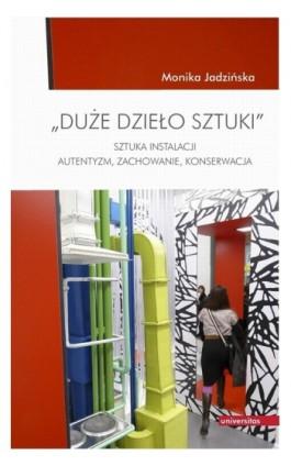 Duże dzieło sztuki - Monika Jadzińska - Ebook - 978-83-242-1848-6