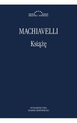 Książę - Niccolo Machiavelli - Ebook - 978-83-64408-39-7