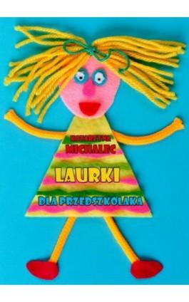 Laurki dla przedszkolaka - Katarzyna Michalec - Ebook - 978-83-7859-820-6