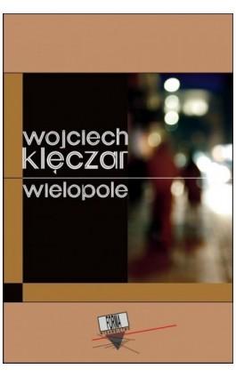 Wielopole - Wojciech Klęczar - Ebook - 978-83-64974-27-4