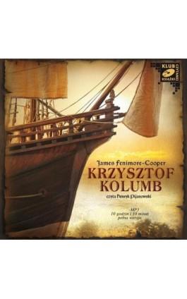 Krzysztof Kolumb - James Fenimore Cooper - Audiobook - 978-83-7699-919-7