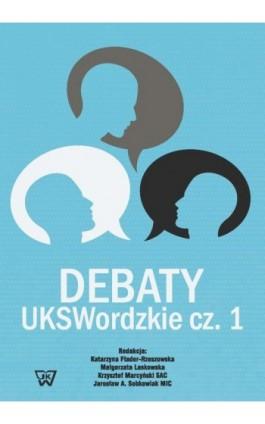 Debaty UKSWordzkie Część 1 - Ebook - 978-83-8090-074-5