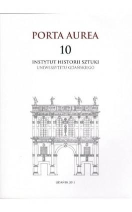 Porta Aurea 10 - Praca zbiorowa - Ebook