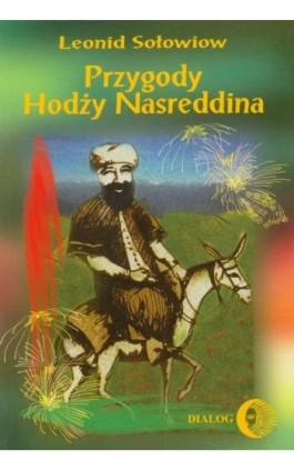 Przygody Hodży Nasreddina - Leonid Sołowiow - Ebook - 978-83-8002-056-6