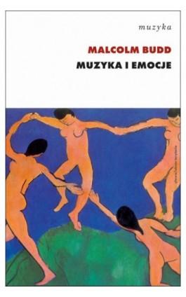 Muzyka i emocje - Malcolm Budd - Ebook - 978-83-7453-278-5
