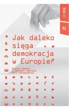 Jak daleko sięga demokracja w Europie - Ebook - 978-83-62853-36-6