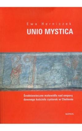 Unio Mystica - Ewa Herniczek - Ebook - 978-83-7688-239-0
