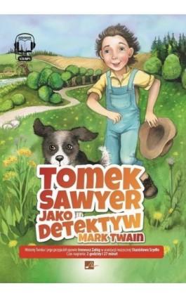 Tomek Sawyer jako detektyw - Mark Twain - Audiobook - 978-83-6544-983-2