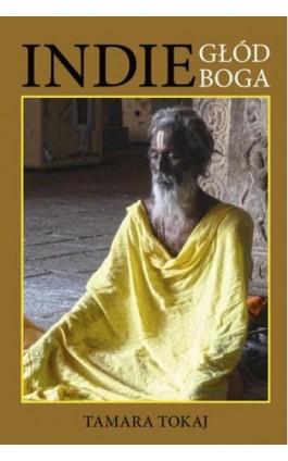 Indie głód Boga - Tamara Tokaj - Ebook - 978-83-7823-538-5