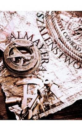 Szaleństwo Almayera - Joseph Conrad - Ebook - 978-83-63720-65-0