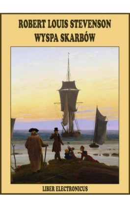 Wyspa Skarbów - Robert Louis Stevenson - Ebook - 978-83-63720-03-2