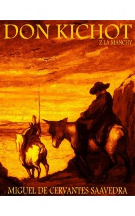 Don Kichot z La Manchy - Miguel Cervantes de Saavedra - Ebook - 978-83-63720-30-8