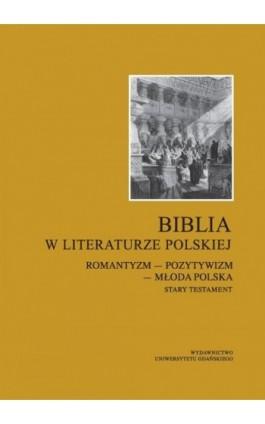 Biblia w literaturze polskiej - Ebook - 978-83-7865-181-9