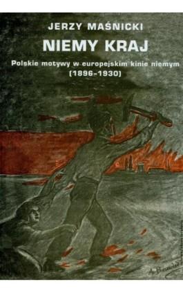 Niemy kraj - Jerzy Maśnicki - Ebook - 978-83-7453-369-0
