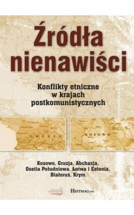 Źródła nienawiści - Opracowanie zbiorowe - Ebook - 978-83-62329-99-1