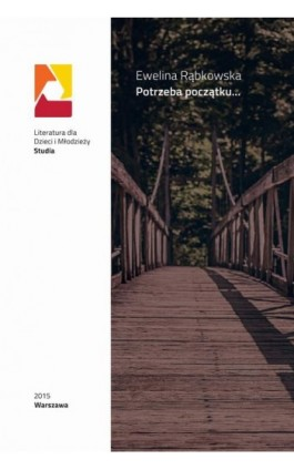 Potrzeba początku - Ewelina Rąbkowska - Ebook - 978-83-64203-56-5