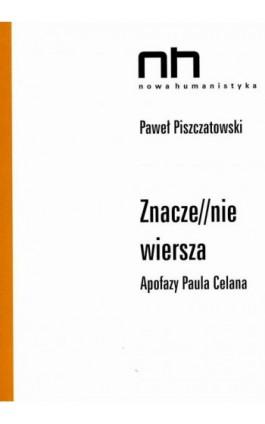 Znacze//nie wiersza - Paweł Piszczatowski - Ebook - 978-83-64703-21-8