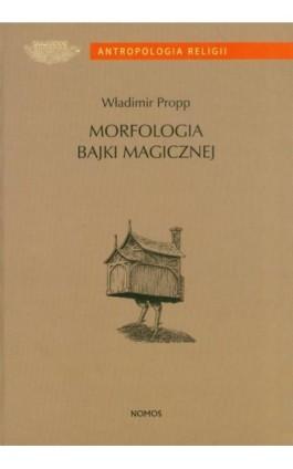 Morfologia bajki magicznej - Władimir Propp - Ebook - 978-83-7688-279-6