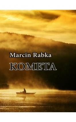 Kometa - Marcin Rabka - Ebook - 978-83-7859-759-9