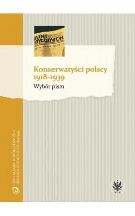 Konserwatyści polscy 1918-1939 - Ebook - 978-83-235-1750-4