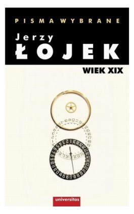 Pisma wybrane Wiek XIX - Jerzy Łojek - Ebook - 978-83-242-2589-7
