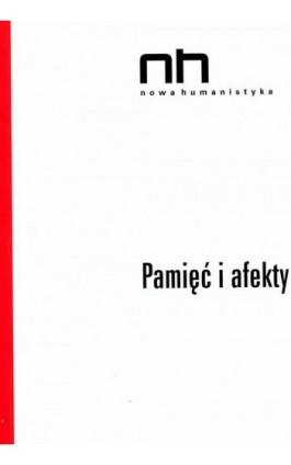 Pamięć i afekty - Ebook - 978-83-64703-23-2