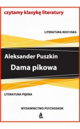 Dama pikowa - Aleksander Puszkin - Ebook - 978-83-7900-777-6